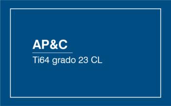 AP&C Ti64 Grado 23 CL