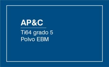 AP&C Ti64 Grado 5 EBM