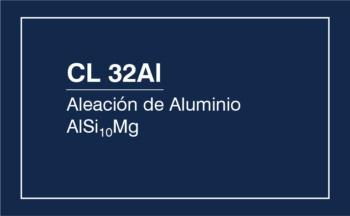 CL 32Al – Aleación De Aluminio (AlSi10Mg)